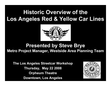 Historic Overview of the Los Angeles Red & Yellow Car Lines (PDF ...