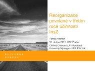 Tomáš Richter: Reorganizace povolené v třetím roce účinnosti InsZ