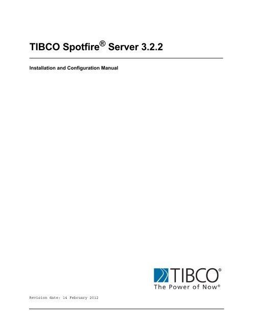 Tibco Spotfire Server 3 2 2 Tibco Product Documentation