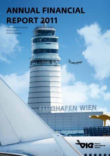 AnnuAl FinAnciAl RepoRt 2011 - Flughafen Wien