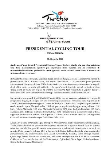 PRESIDENTIAL CYCLING TOUR OF TURKEY - Ufficio Turismo Turco