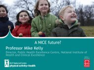 A NICE future? - BHF National Centre - physical activity + health