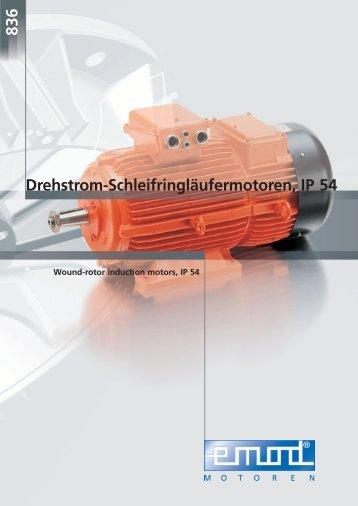 Drehstrom-Schleifringläufermotoren, IP 54 836 - Emod Motoren GmbH