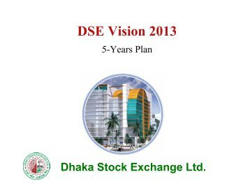 DSE Vision 2013 - Dhaka Stock Exchange