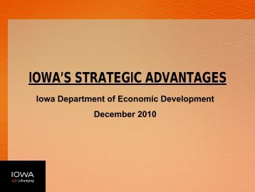 Iowa is Centrally Located in the North American Market