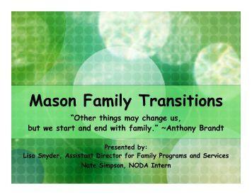 Mason Family Transitions