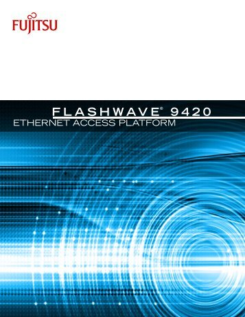 Flashwave® 9420 Overview - JM Fiber Optics, Inc.