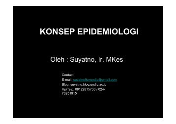 KONSEP EPIDEMIOLOGI - Suyatno, Ir., MKes - Undip