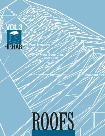 The Rehab Guide, Volume 3: Roofs - ToolBase Services