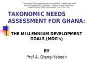 TAXONOMIC NEEDS ASSESSMENT FOR GHANA: - BioNET