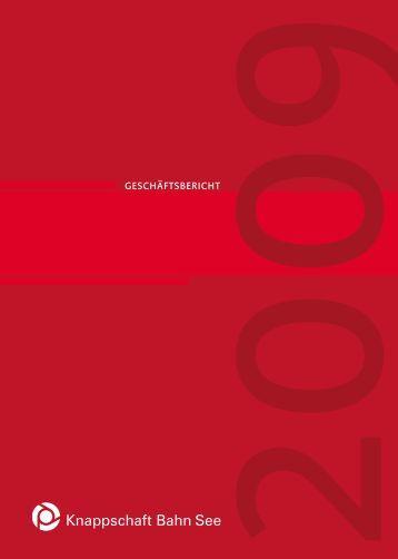 Geschäftsbericht 2009 (PDF/2 MB) - Knappschaft-Bahn-See