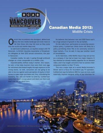 Canadian Media 2012: - Broadcast Dialogue