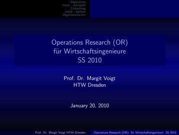 Operations Research (OR) für Wirtschaftsingenieure SS 2010