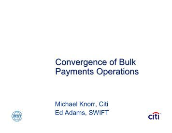 Convergence of Bulk Payments Operations