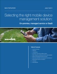 Selecting the right mobile device management solution: - Wavelink