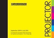 September 2009 to July 2010 - Cornerhouse