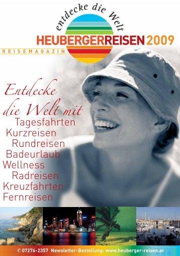 Tagesfahrten Kurzreisen Rundreisen Badeurlaub ... - Heuberger