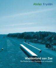 PDF Waddenland aan Zee - Atelier Fryslân