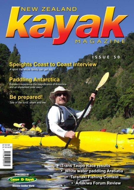Paddling Antarctica Be prepared! Speights Coast ... - Canoe & Kayak