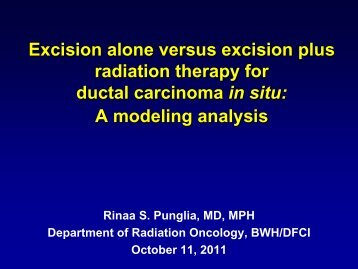 Excision Alone Versus Excision Plus Radiation Therapy for Ductal ...