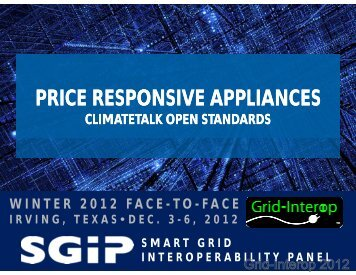 PRICE RESPONSIVE APPLIANCES - GridWise® Architecture Council