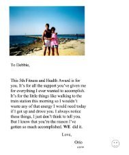 To Debbie, This 5th Fitness and Health Awaxd is for you. It's for all ...