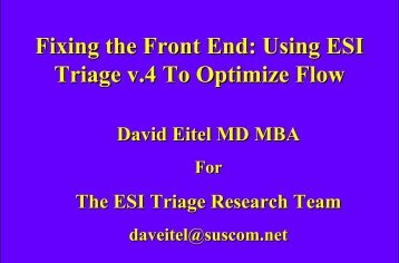 Fixing the Front End: Using ESI Triage v.4 To Optimize Flow