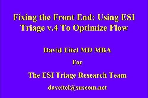 fixing the front end using esi triage v 4 to optimize flow