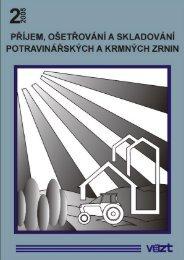 Příručka 2005/2 - Příjem, ošetřování a skladování ... - SVT