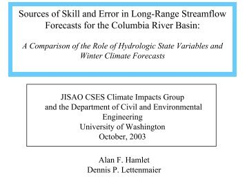 Sources of Skill and Error in Long-Range Streamflow Forecasts for ...