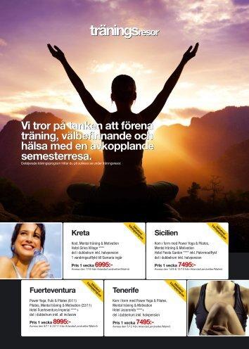 Vi tror på tanken att förena träning, välbefinnande och ... - Solresor