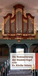 Die Restaurierung der Stumm-Orgel Ev. Kirche Selzen