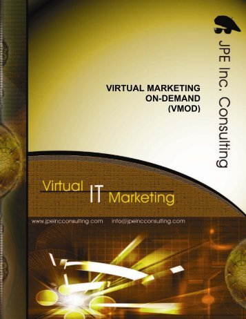 VIRTUAL MARKETING ON-DEMAND (VMOD) - JPE Inc. Consulting