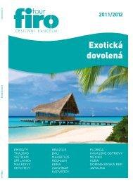 Exotická dovolená 2011/2012 - FIRO-tour, a.s.