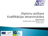 Izglītības atzīšana un kvalifikāciju ietvarstruktūras - Akadēmiskās ...