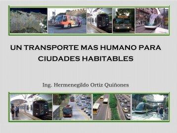 un transporte más humano para ciudades habitables