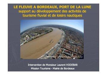 LE FLEUVE A BORDEAUX, PORT DE LA LUNE ... - Atout France