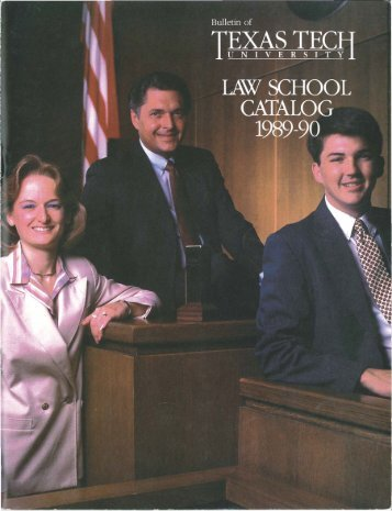 1989-1990_Law School Catalog.pdf - The Texas Tech University ...