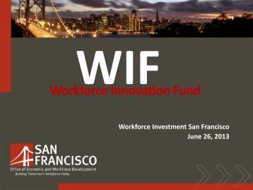 Workforce Innovation Fund Presentation - Office of Economic and ...