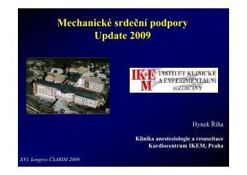 mechanická srdeční podpora – update 2009