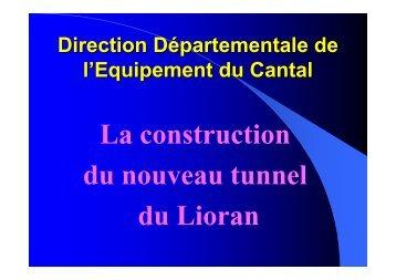 La construction du nouveau tunnel du Lioran - Mnesys