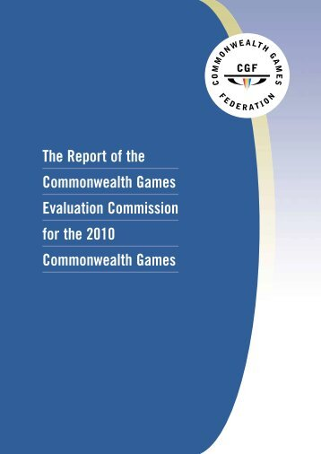 The Report of the Commonwealth Games Evaluation Commission ...