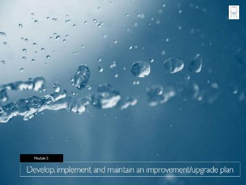 Develop, implement and maintain an improvement / upgrade plan