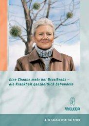 Eine Chance mehr bei Brustkrebs – die Krankheit ... - Weleda
