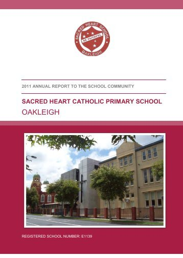 2011 Annual Report Primary template_v1_maroon - Sacred Heart ...