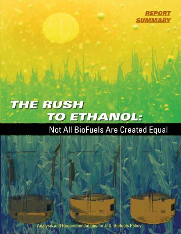 The Rush to Ethanol: Not All Biofuels are Created Equal - Sierra Club