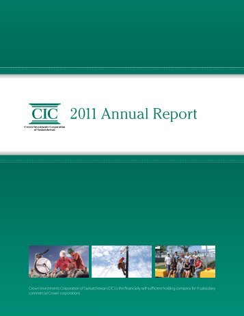 2011 Annual Report - Crown Investments Corporation