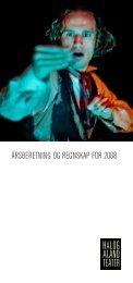 HT årsmelding 2008 skjermversjon(553 KB) - Hålogaland Teater
