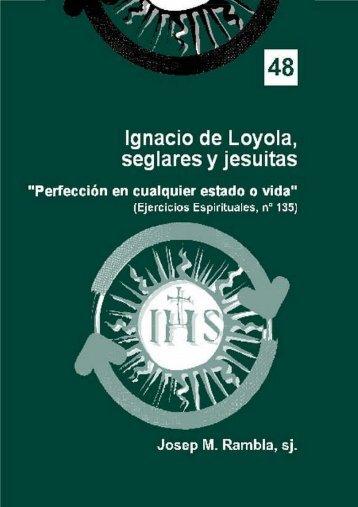 Ignacio de Loyola, seglares y jesuitas, Josep Rambla s.j.