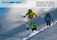 Start in den Winter 13/14 - INTERSPORT KROPF Wasen